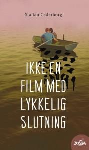 ikke_en_film_med_en_lykkelig_slutning-staffan_cederborg-34201866-frntl
